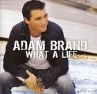 What a Life by Adam Brand (CD, Nov-2008, Compass (USA))