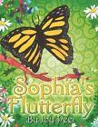 Sophia's Flutterfly 9781606108062 by Joy Peet Paperback