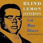 Cat Man Blues by Blind Lemon Jefferson (CD, Apr-2001, TKO Records)
