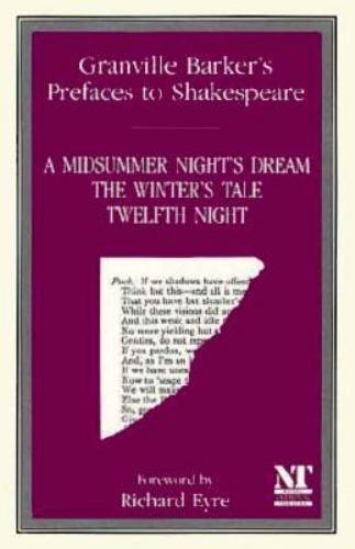 Barker, Harley Granville : Prefaces to Shakespeare: A Midsummer Nig