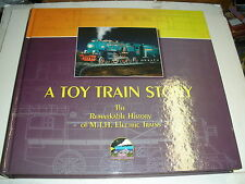 A Toy Train Story : The Remarkable History of M. T. H. Electric Trains by Jac...