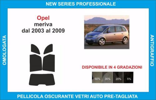 pellicole oscuranti vetri opel meriva dal 2003 al 2009