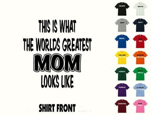 Worlds Greatest Mom -Birthday T-Shirt #345-Free Shippin Mothers Day Christmas