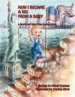 How I Became a Kid from a Baby by Mihail Cosman (Paperback / softback, 2008)