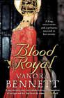 Blood Royal by Vanora Bennett (Paperback, 2010)