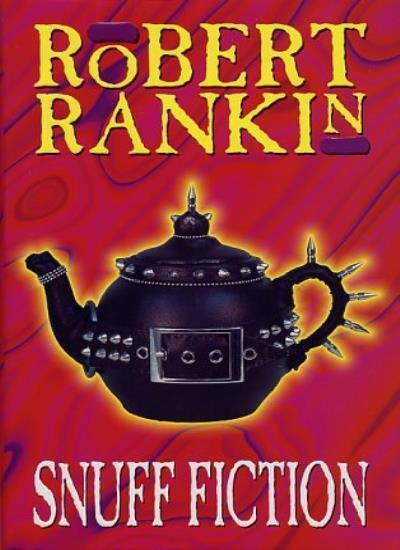 Snuff Fiction,Robert Rankin