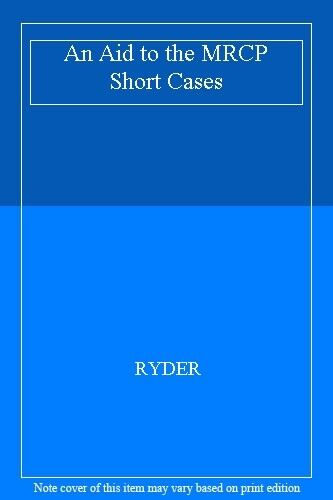 An Aid to the MRCP Short Cases,RYDER