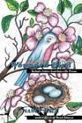Wounded Bird Includes Letters From Gatesville Prison by Nancy Hall 9781438933900