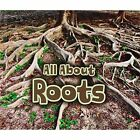 All About Roots by Claire Throp (Hardback, 2014)