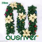 9FT 270cm Green Christmas Garland Xmas Flower Colourful Balls Decor Kerris S433
