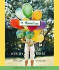 11 Birthdays by Wendy Mass (CD-Audio, 2011)