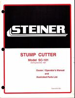 1991 Steiner Stump Cutter Model Sc-101 Owners Operators Parts Manual 09-175a
