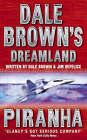 Piranha (Dale Brown's Dreamland, Book 4) by Dale Brown, Jim DeFelice (Paperback, 2003)