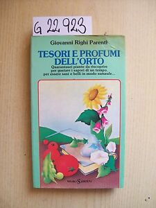 G-RIGHI-PARENTI-TESORI-E-PROFUMI-DELL-039-ORTO-SUGARCO-EDIZIONI-1985
