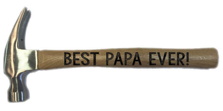 BEST PAPA EVER Personalized Engraved Wood Hammer