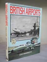 British Airports Then and Now by Leo Marriott HB DJ Illustrated 1993