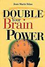 Double Your Brain Power by Jean Marie Stine (Hardback, 1999)