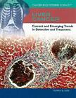 Liver Cancer: Current and Emerging Trends in Detection and Treatment by Tamra B Orr (Hardback, 2009)