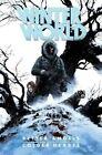 Winterworld: Better Angels, Colder Hearts by Chuck Dixon (Paperback, 2016)