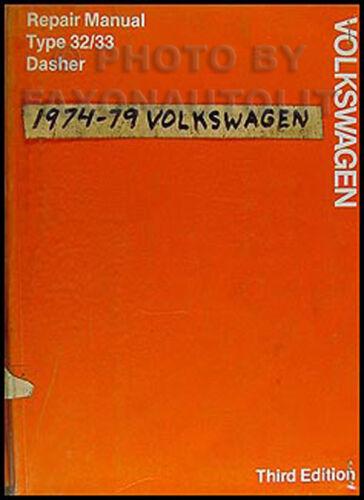 1978-1979 VW Dasher FACTORY Shop Manual Volkswagen OEM Original Repair Service