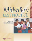 Midwifery: Best Practice by Sara Wickham (Paperback, 2002)