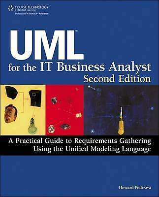1 of 1 - UML for the it Business Analyst by Howard Podeswa (Paperback, 2009)