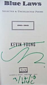 Details about Kevin Young, BLUE LAWS *SIGNED DATED NYC* 2017 SOFTCOVER  1ST 1ST  Mint Condition