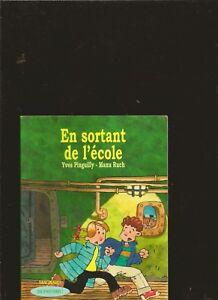 En-sortant-de-l-039-ecole-de-Yves-Pinguilly-Livre-d-039-occasion