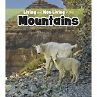 Living and Non-Living in the Mountains by Rebecca Rissman (Paperback, 2014)