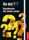Die drei ??? Quer denken mit Justus Jonas (drei Fragezeichen) (2016, Taschenbuch)