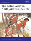 The British Army in North America, 1775-83 by Robin May (Paperback, 1998)