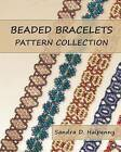 Beaded Bracelets Pattern Collection by Sandra D Halpenny (Paperback / softback, 2011)