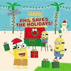 Minions Paradise: Phil Saves the Holidays! by Trey King (Paperback / softback, 2016)