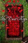 Very Bad Things by Susan McBride (Hardback, 2014)