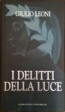 I delitti della luce -Giulio Leoni (Repubblica) Ca
