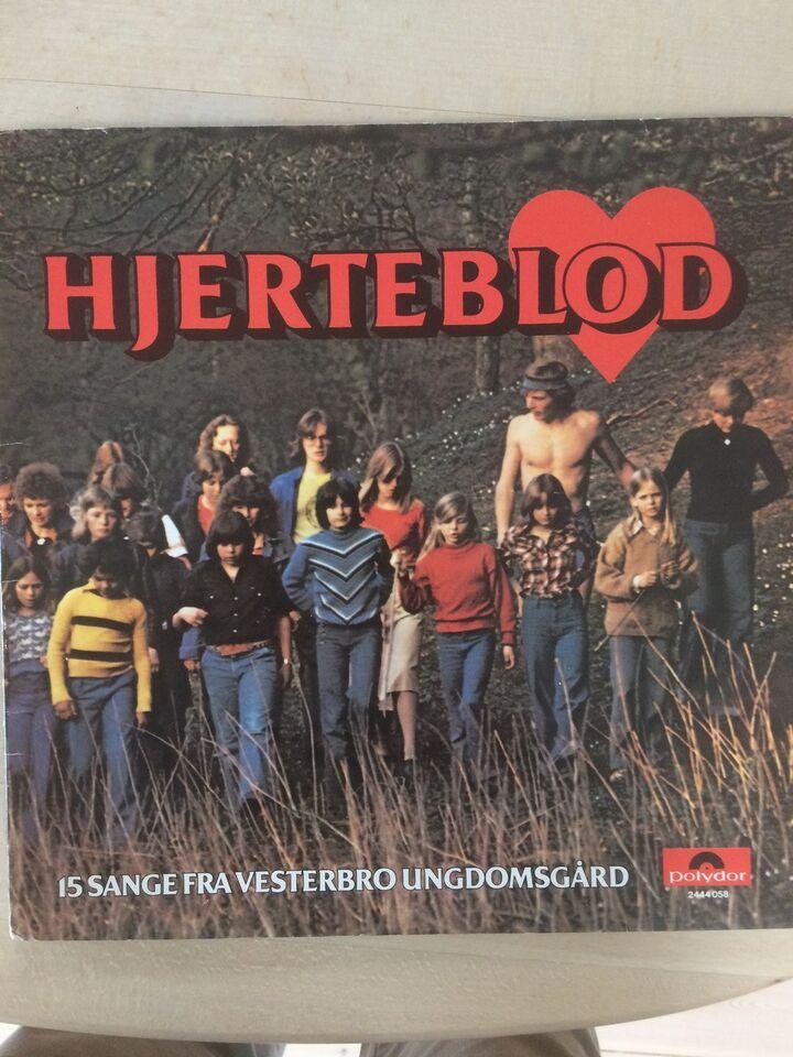 LP, Vesterbro Ungdomsgård, Hjerteblod