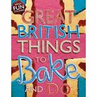 Things to Bake and Do by Sally Morgan (Paperback, 2014)