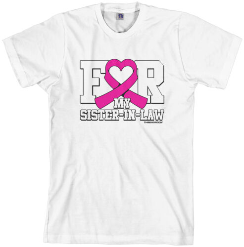 Threadrock Men/'s For My Sister in Law Breast Cancer T-shirt Pink