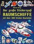 Der große Stickerspaß: Raumschiffe von Simon Tudhope (2014, Taschenbuch)