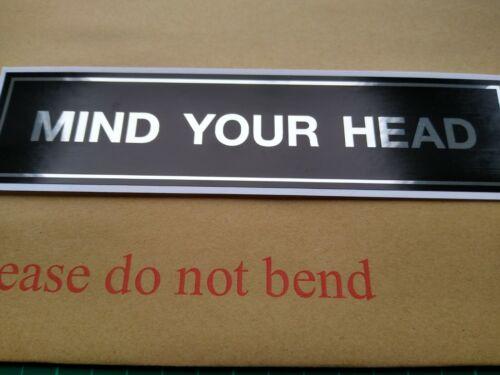 Mind Your Head Self Adhesive Sticker Indoor Outdoor Sign Door Window Business