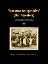 ?Nuestros Antepasados? (Our Ancestors) : Los Nuevo Mexicanos Del Condado de...