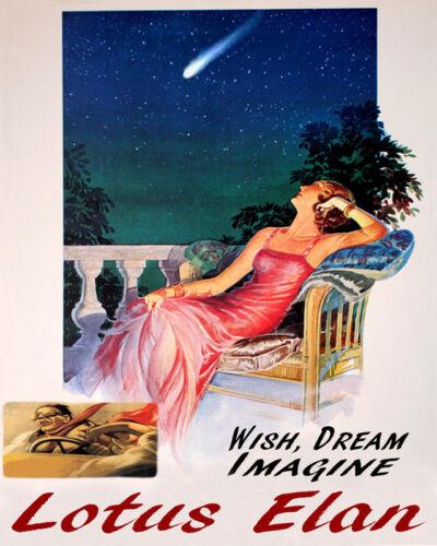 POSTER WISH DREAM IMAGINE LOTUS ELAN CAR DRIVING FUN VINTAGE REPRO FREE S//H