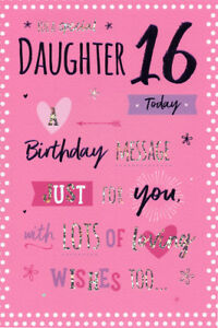 Image Is Loading 16th DAUGHTER BIRTHDAY CARD AGE 16 QUALITY