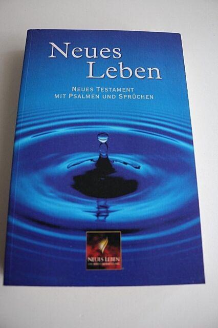 Neues Leben - Neues Testament mit Psalmen und Sprüchen (2002, Taschenbuch)