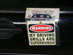 MY-DRIVING-SKILLS-ARE-SUPERHUMAN-Magnet-Suction-Cup-Car-Decal