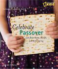 Holidays Around the World: Celebrate Passover by Deborah Heiligman (Paperback, 2010)