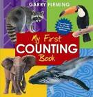 Gary Fleming's My First Animals Counting Book by Garry Fleming (Hardback, 2010)