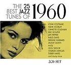 Various Artists - 25 Best Jazz Tunes of 1960 (2013)