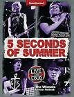 5 Seconds of Summer: Live and Loud: The Ultimate on Tour Fanbook by Malcolm Croft (Hardback, 2015)
