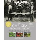 RHS Chelsea Flower Show: The First 100 years: 1913-2013 by Brent Elliott (Paperback, 2014)